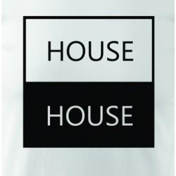 Tričko HOUSE