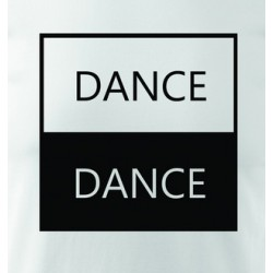 Tričko DANCE