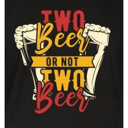 TWO BEER- pánské/dámské
