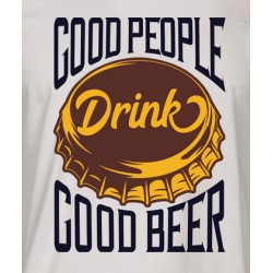 DRINK GOOD BEER- pánské/dámské